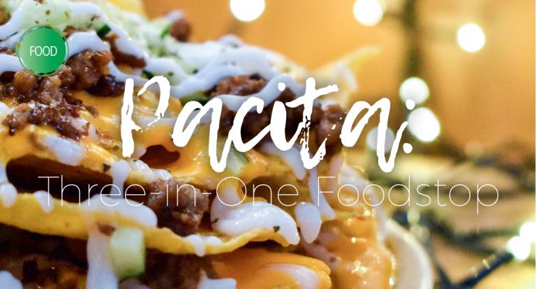 Pacita: Three-in-One Foodstop