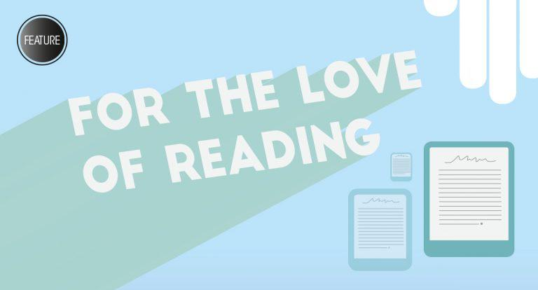 Feature: For the Love of Reading