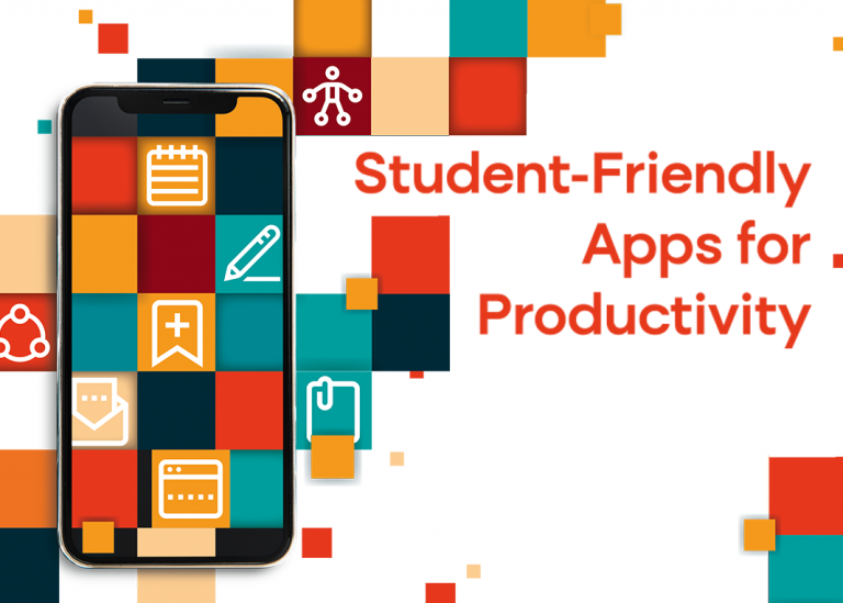 Apps: Student Friendly Apps for Productivity
