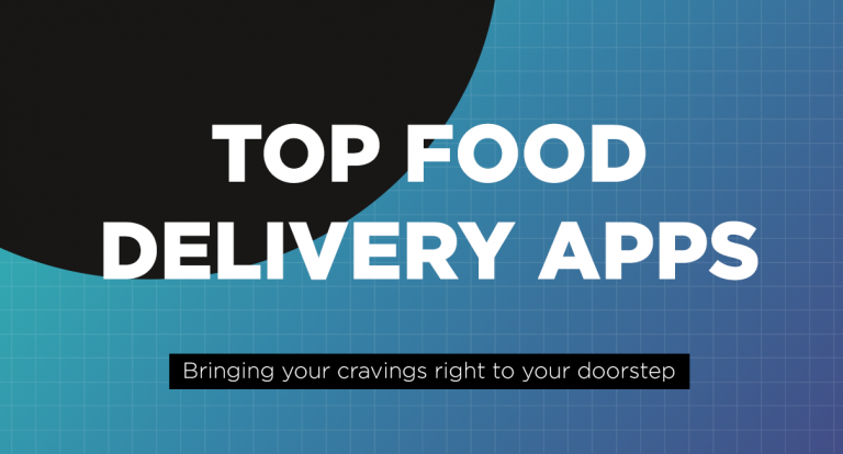 Apps: Top Food Delivery Apps