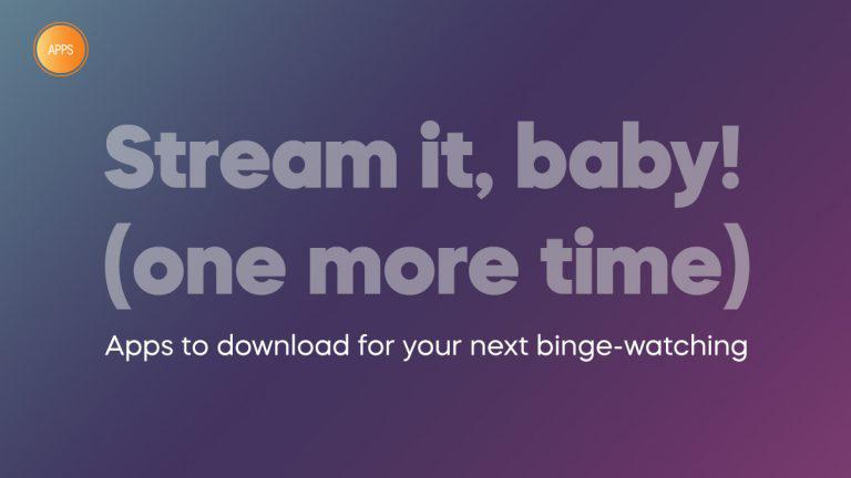 Apps: Stream it, baby! (one more time)