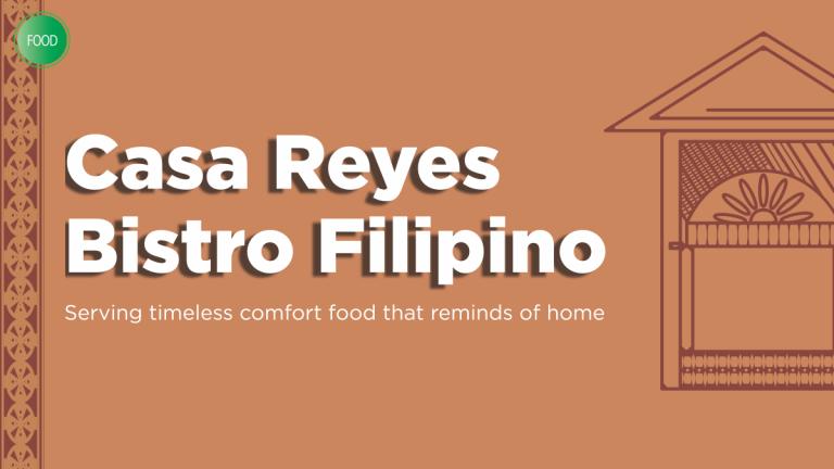Food: Casa Reyes Bistro Filipino