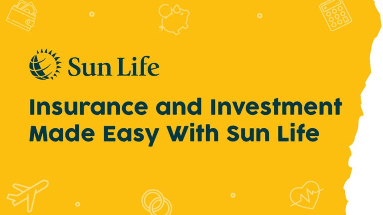 Insurance and investment made easy with Sun Life